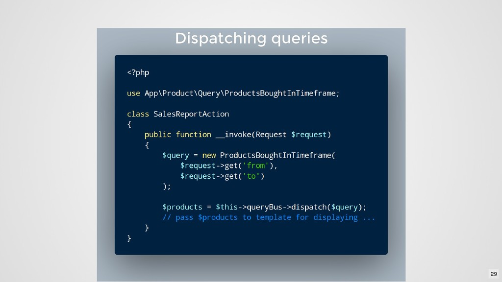 Dispatching queries Dispatching queries 29