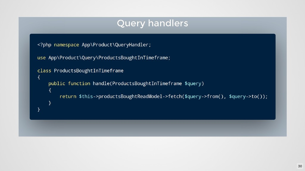 Query handlers Query handlers 30