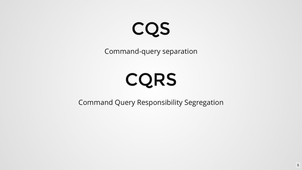 CQS CQS CQRS CQRS Command-query separation Comm...