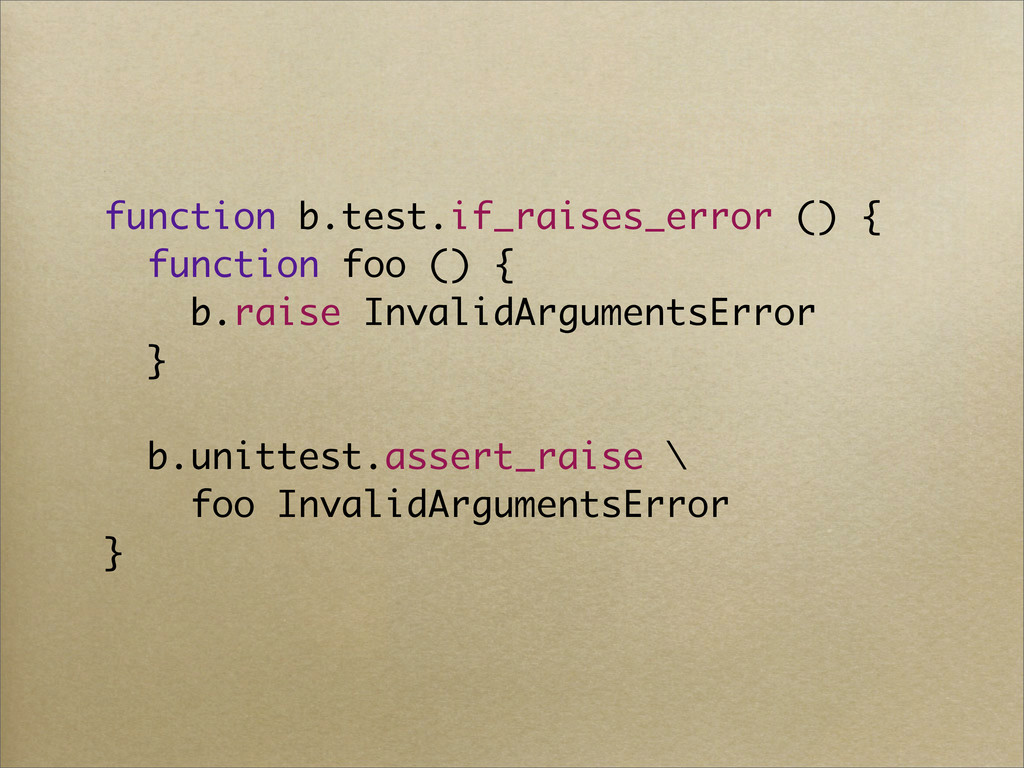 function b.test.if_raises_error () { function f...