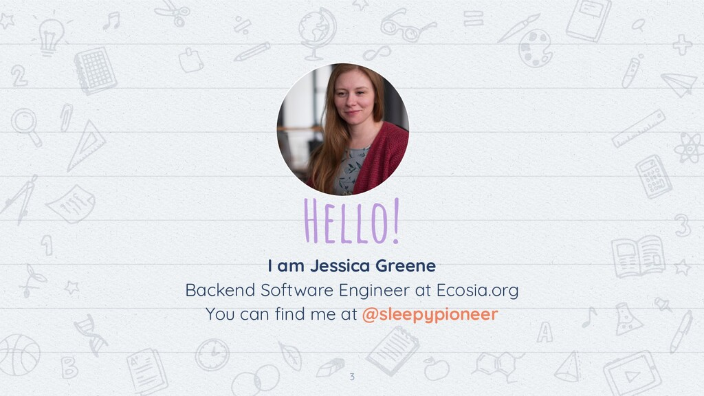Hello! I am Jessica Greene Backend Software Eng...