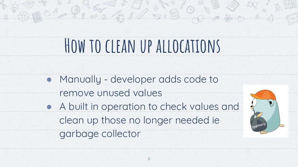 How to clean up allocations ● Manually - develo...