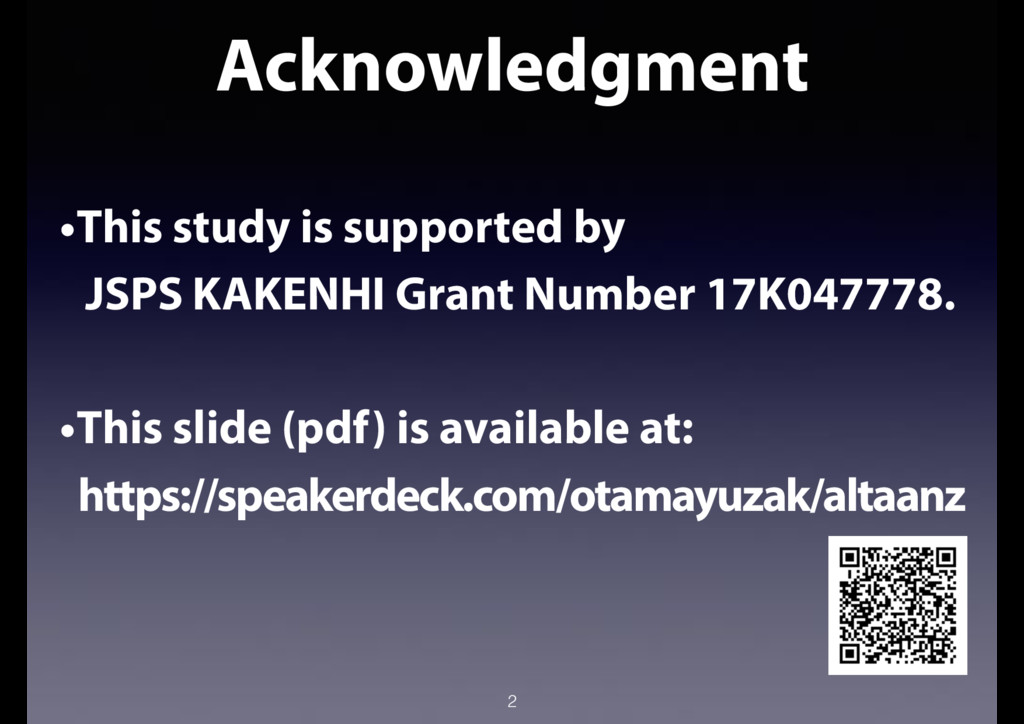 Acknowledgment 2 •This study is supported by JS...
