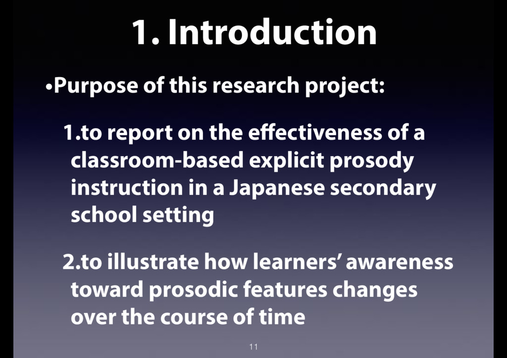 1. Introduction •Purpose of this research proje...