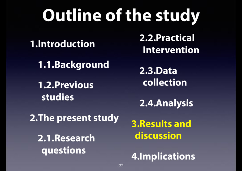 Outline of the study 27 1.Introduction 1.1.Back...