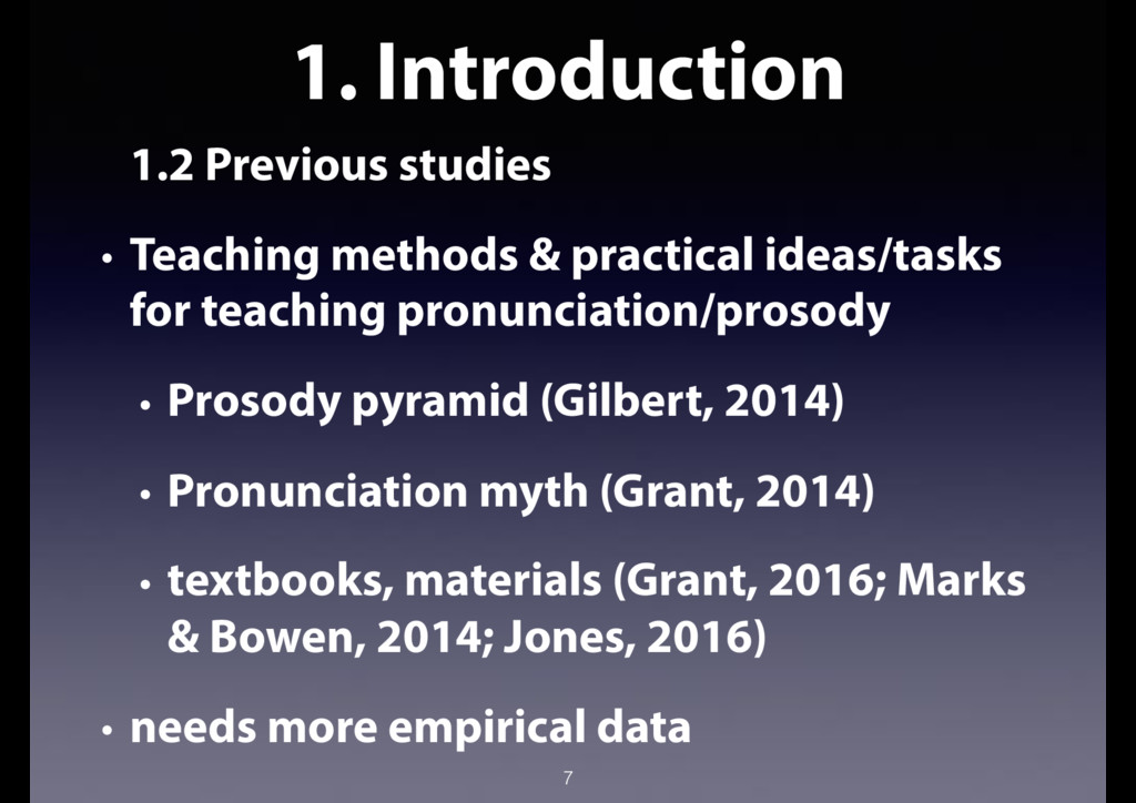 1. Introduction 1.2 Previous studies • Teaching...