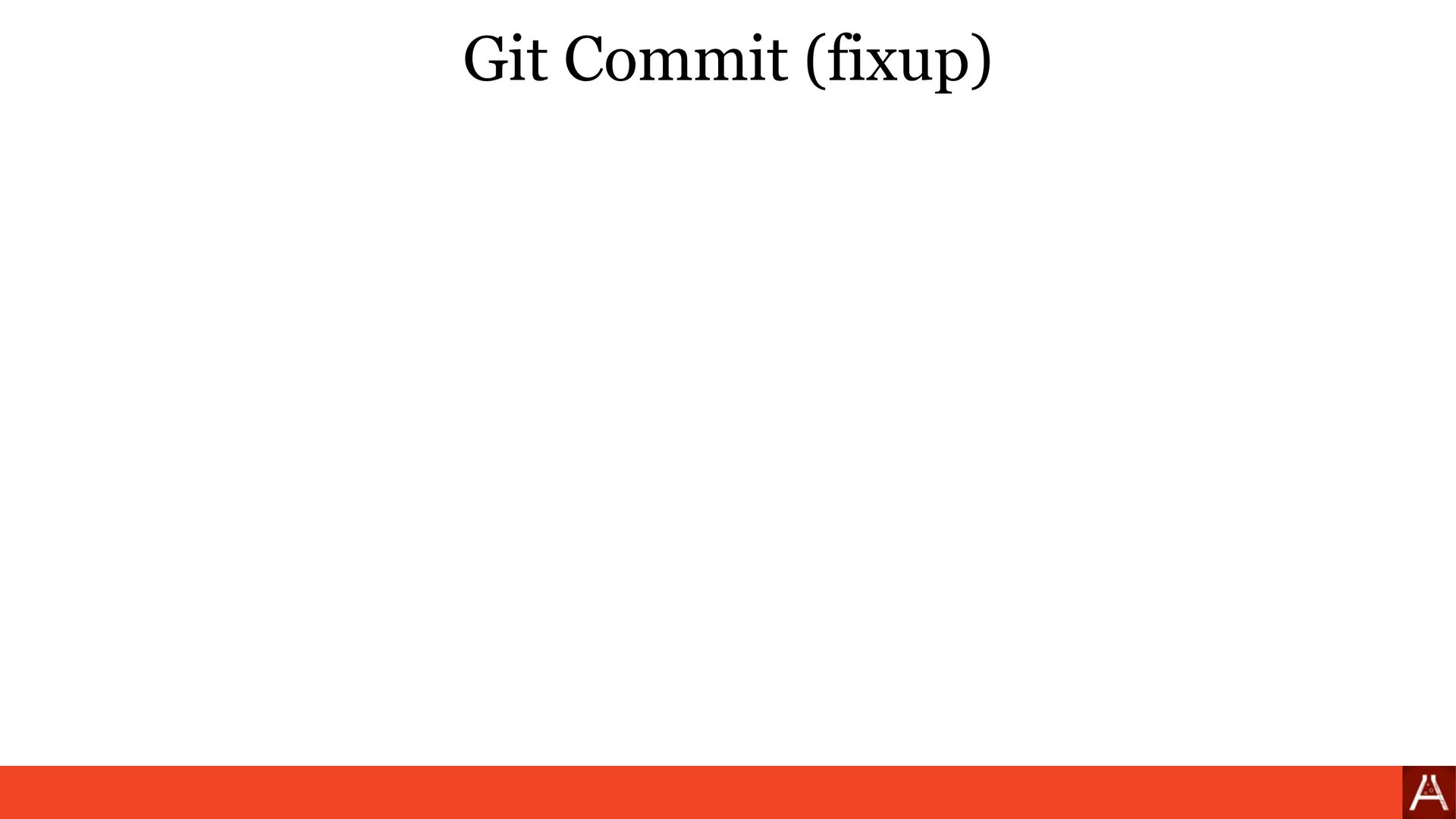 Git Commit (amend) git commit --amend --no-edit...