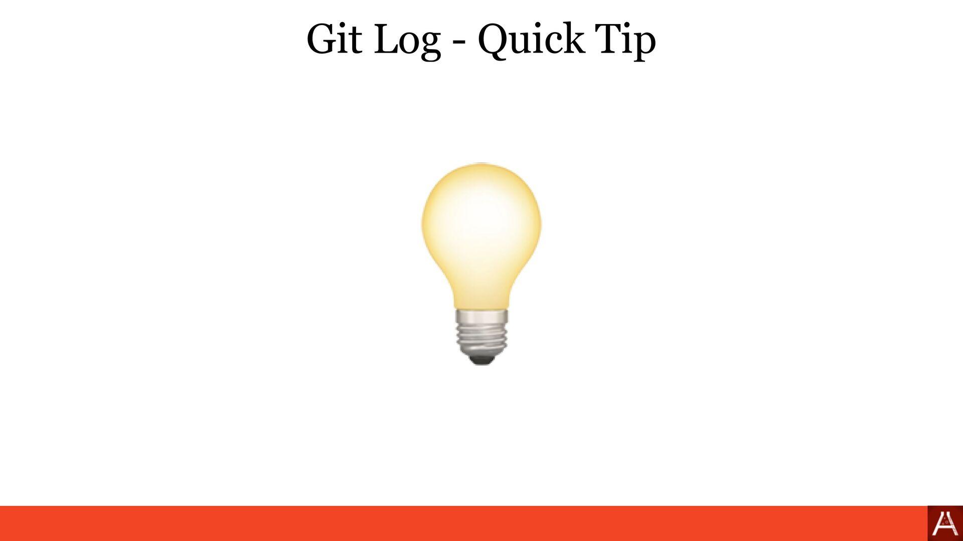Git Log - Quick Tip 💡