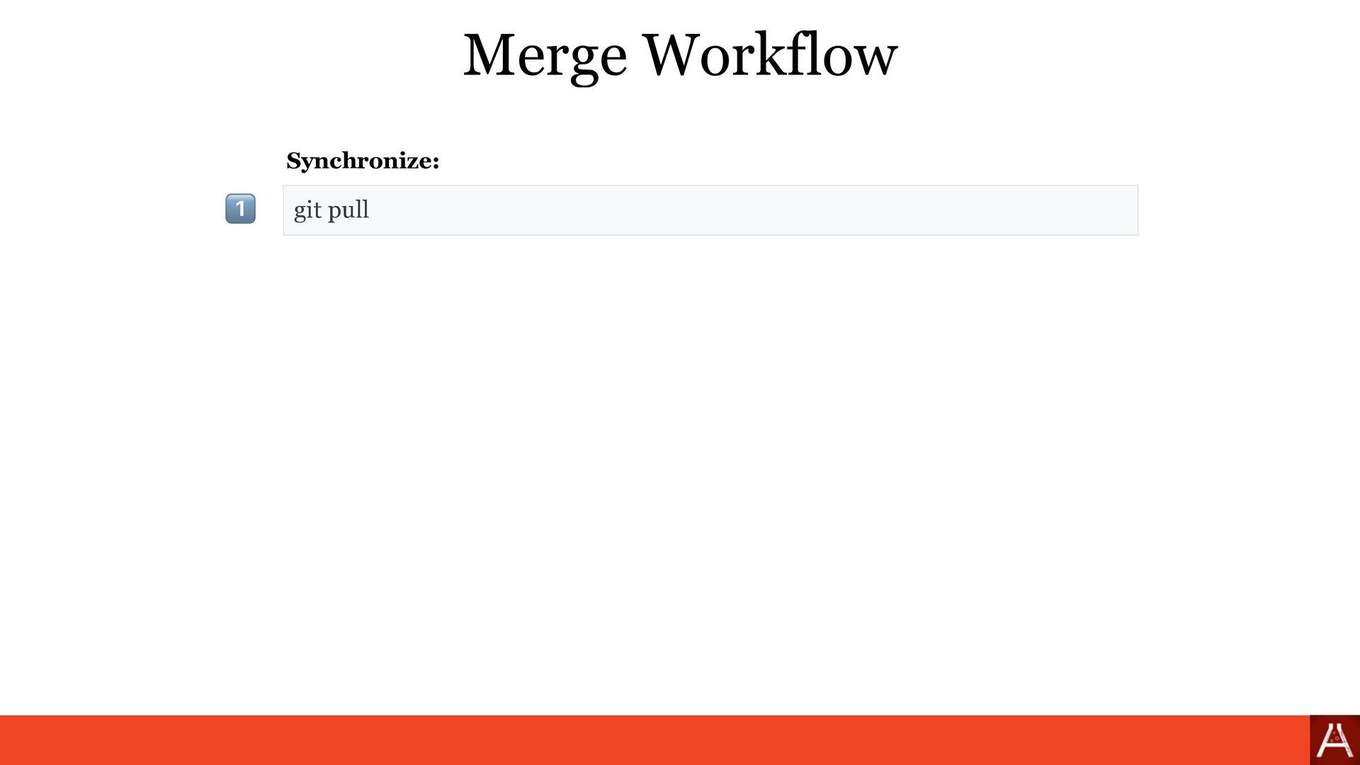 git pull Merge Workflow Synchronize: 1⃣