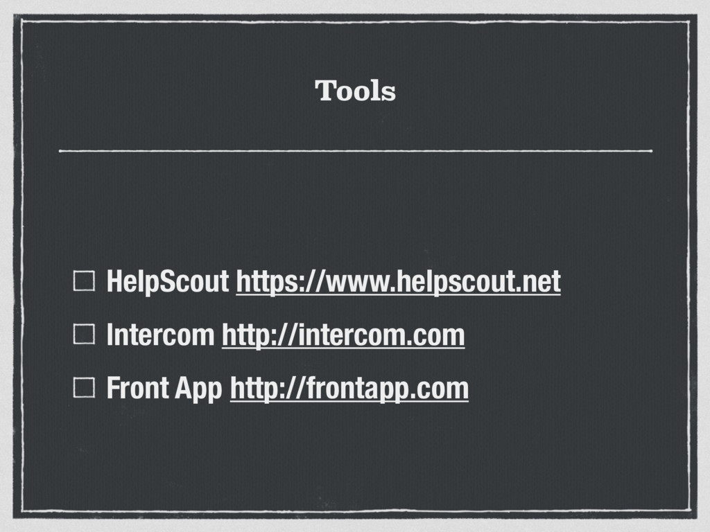 Tools HelpScout https://www.helpscout.net Inter...