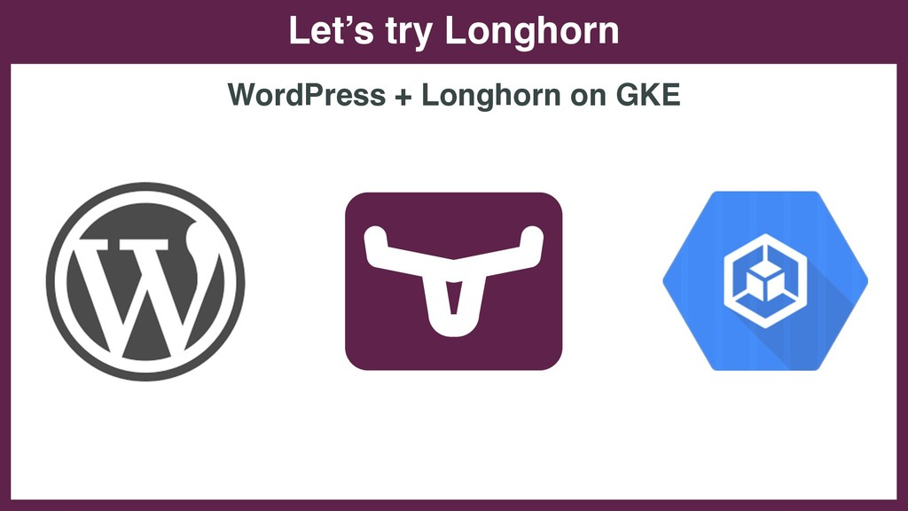Let's try Longhorn WordPress + Longhorn on GKE