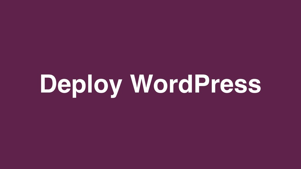 Deploy WordPress