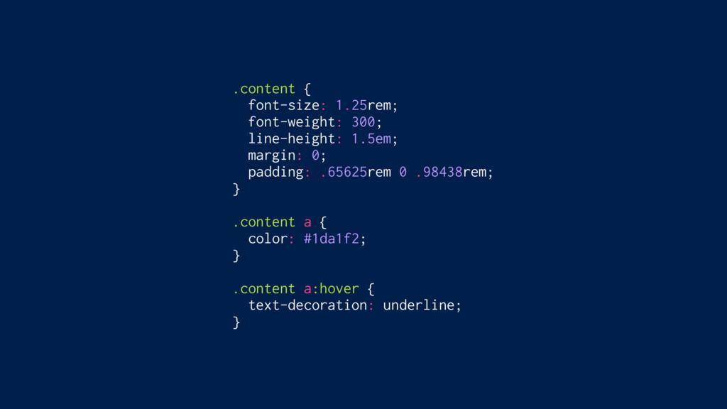 .content { font-size: 1.25rem; font-weight: 300...