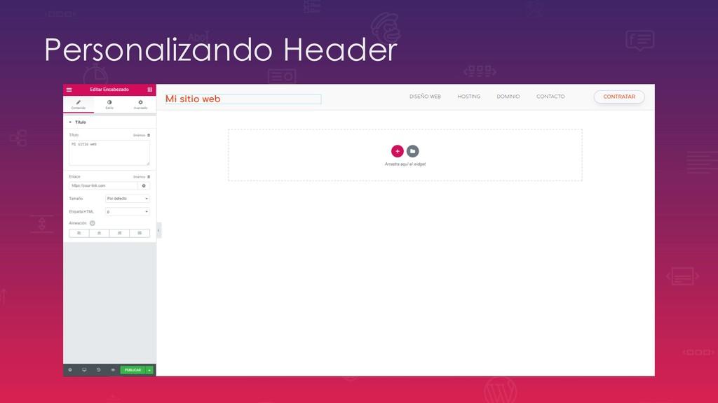 Personalizando Header