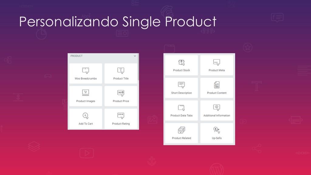 Personalizando Single Product