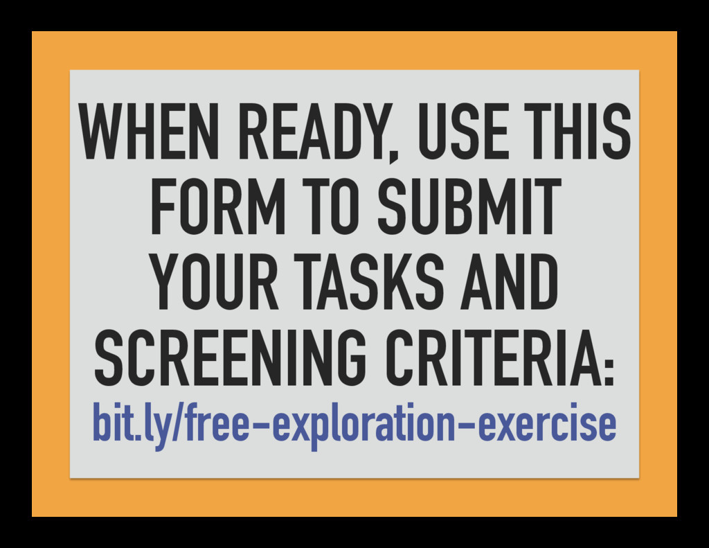 WHEN READY, USE THIS FORM TO SUBMIT YOUR TASKS ...