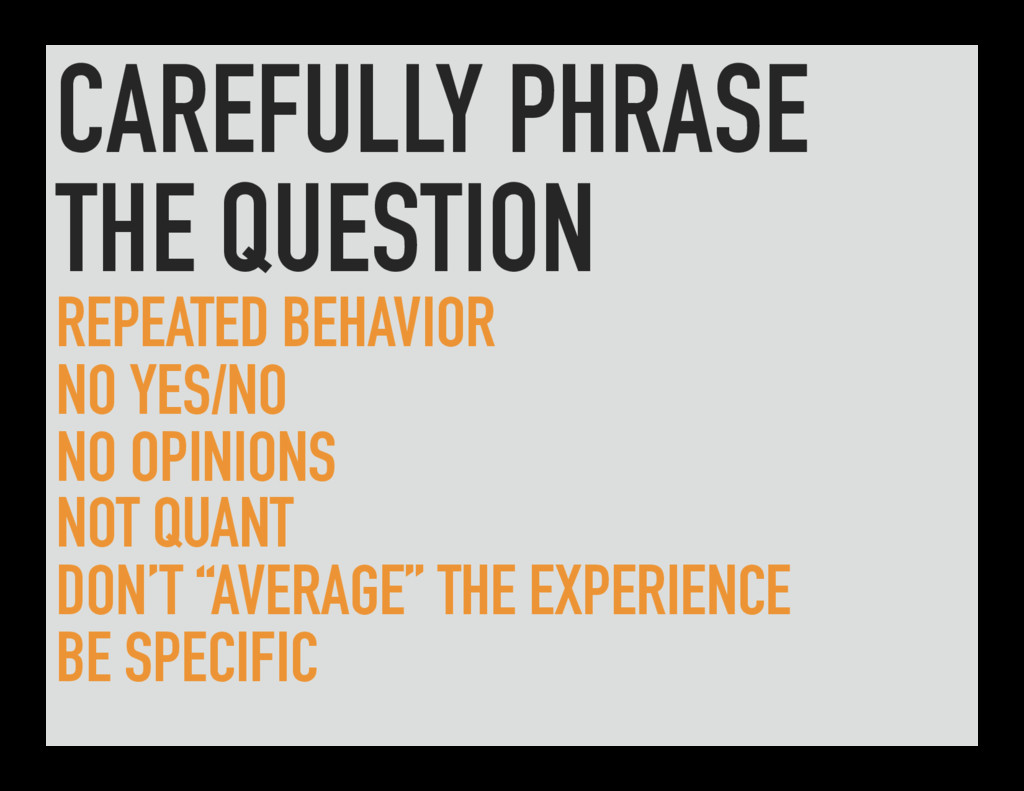 CAREFULLY PHRASE THE QUESTION REPEATED BEHAVIOR...