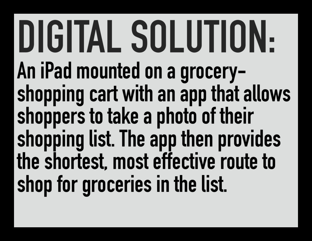 DIGITAL SOLUTION: An iPad mounted on a grocery-...