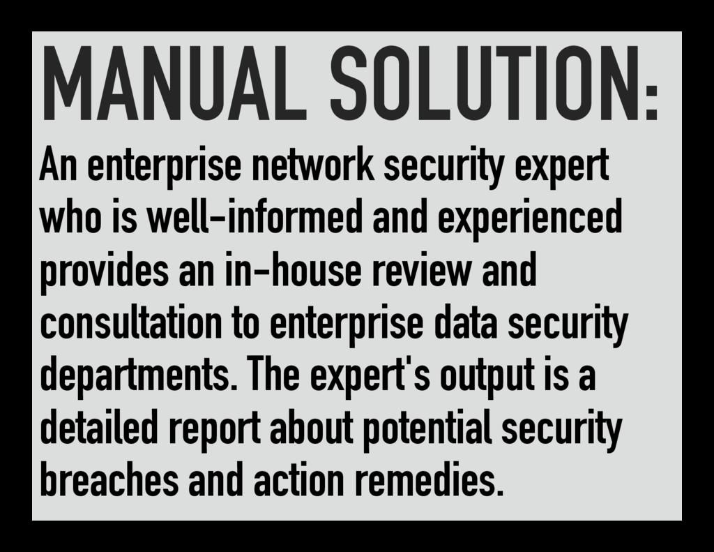 MANUAL SOLUTION: An enterprise network security...