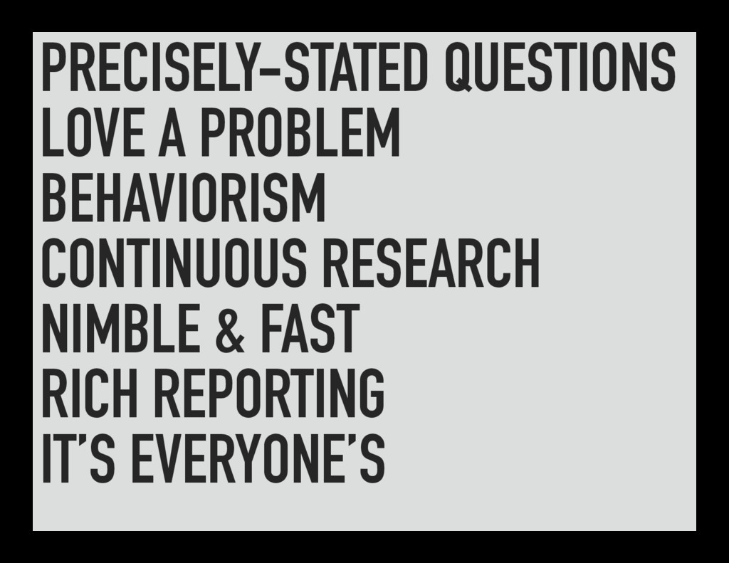 PRECISELY-STATED QUESTIONS LOVE A PROBLEM BEHAV...