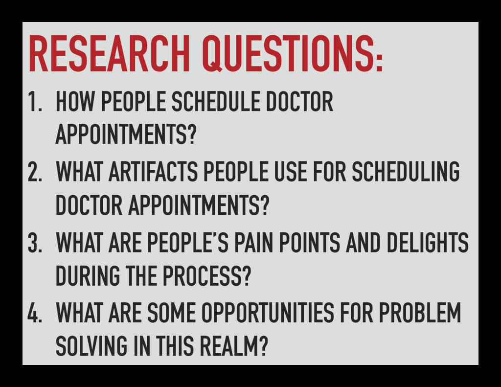 RESEARCH QUESTIONS: 1. HOW PEOPLE SCHEDULE DOC...