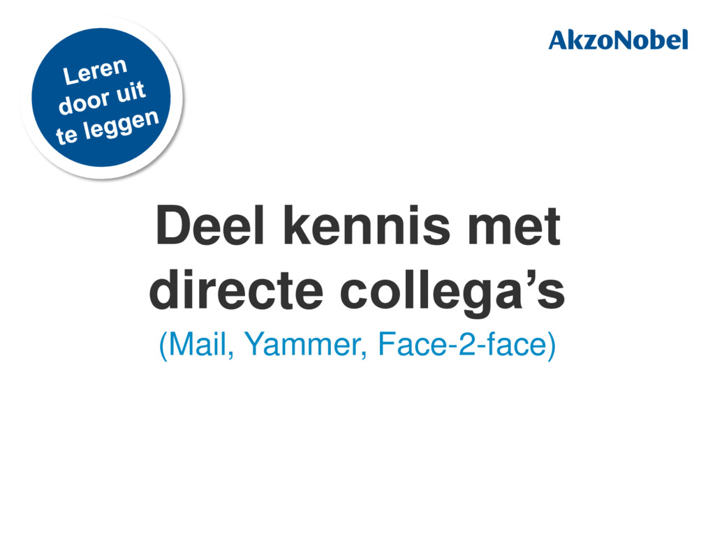 Deel kennis met directe collega's (Mail, Yammer...