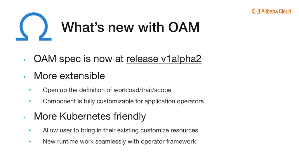 What's new with OAM • OAM spec is now at releas...