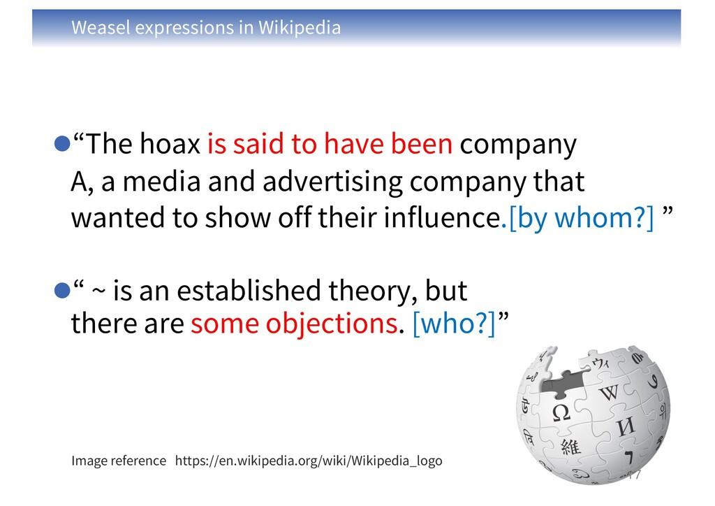 """Weasel expressions in Wikipedia l""""The hoax is s..."""