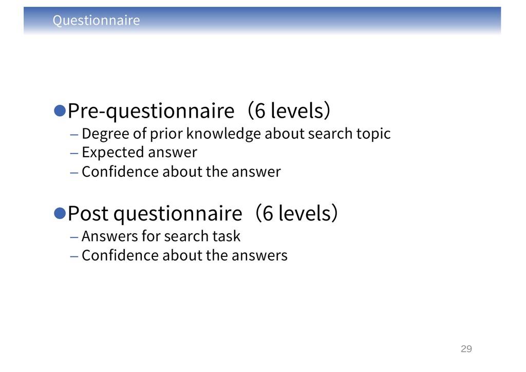 Questionnaire lPre-questionnaire(6 levels) – De...