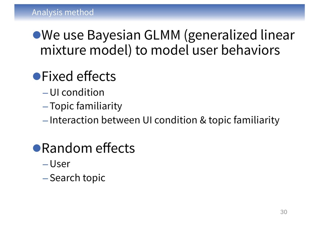 Analysis method lWe use Bayesian GLMM (generali...