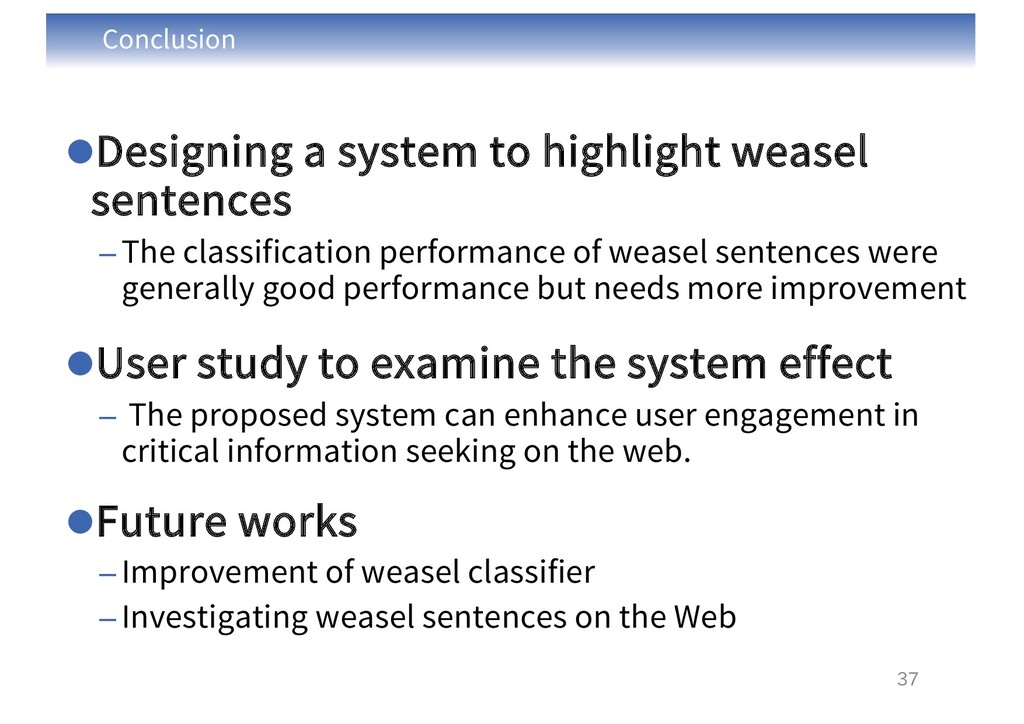 Conclusion lDesigning a system to highlight wea...