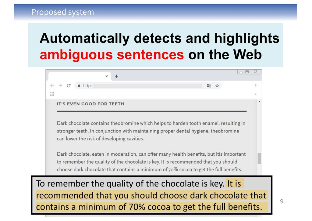 Proposed system 9 Automatically detects and hig...