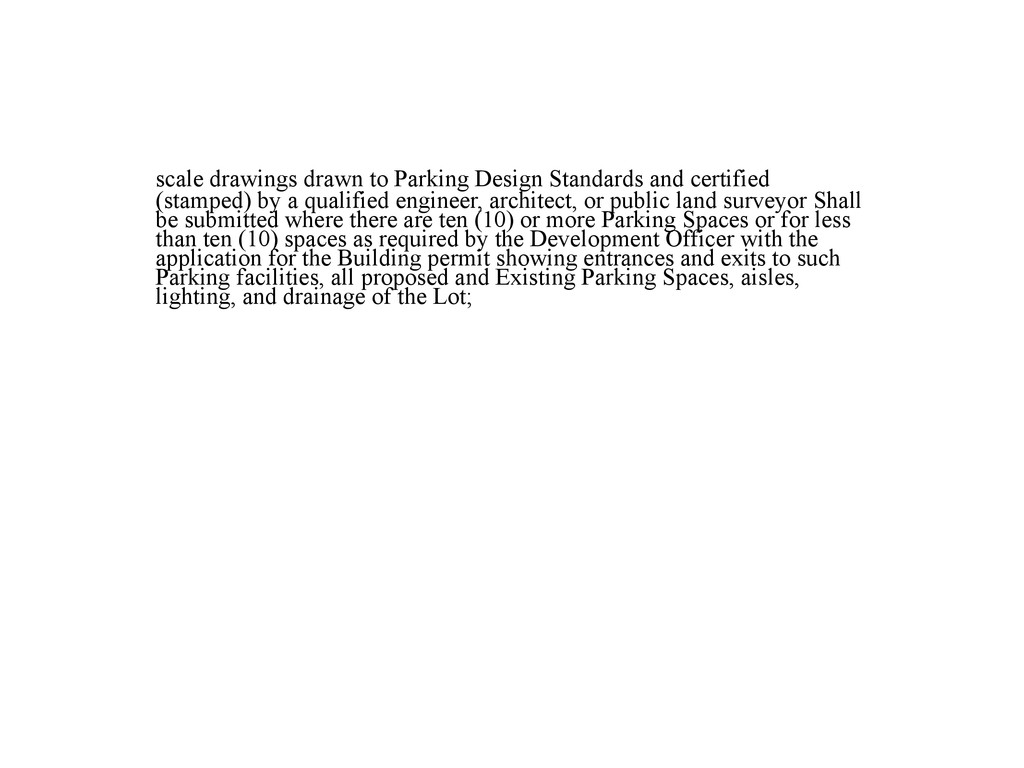 scale drawings drawn to Parking Design Standard...