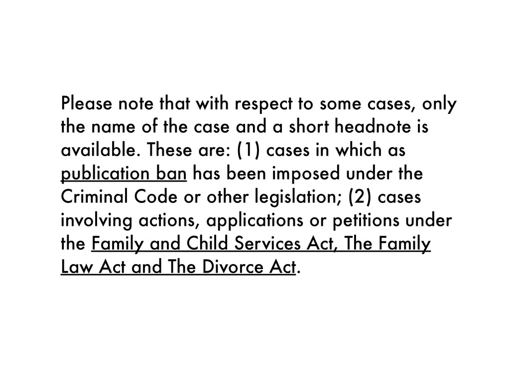 Please note that with respect to some cases, on...