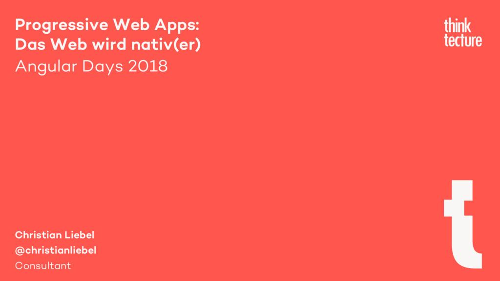 Progressive Web Apps: Das Web wird nativ(er) An...