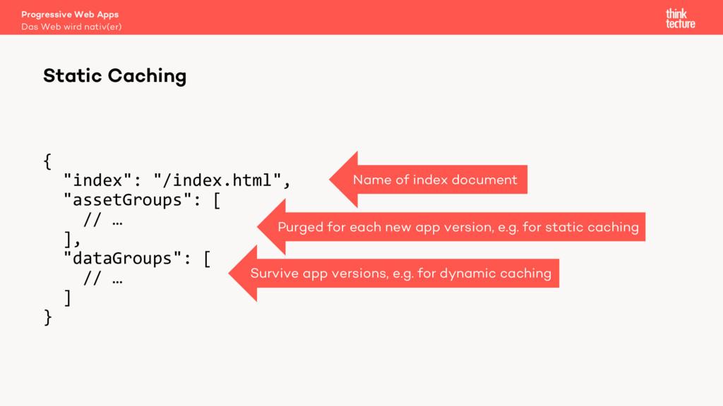 """{ """"index"""": """"/index.html"""", """"assetGroups"""": [ // …..."""