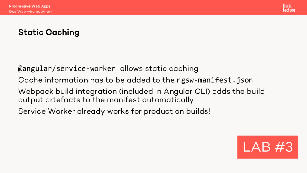 @angular/service-worker allows static caching C...