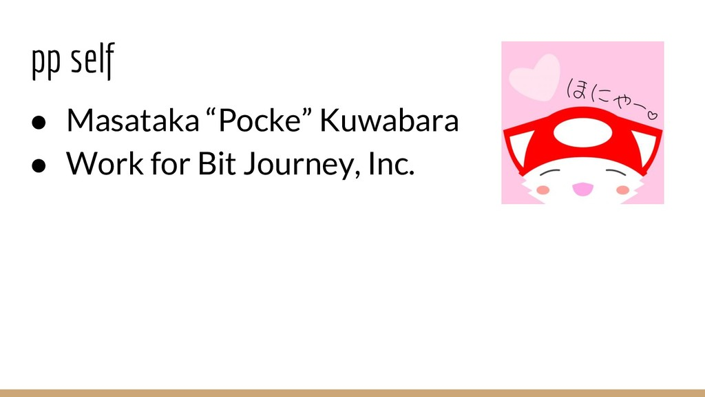 "pp self ● Masataka ""Pocke"" Kuwabara ● Work for ..."