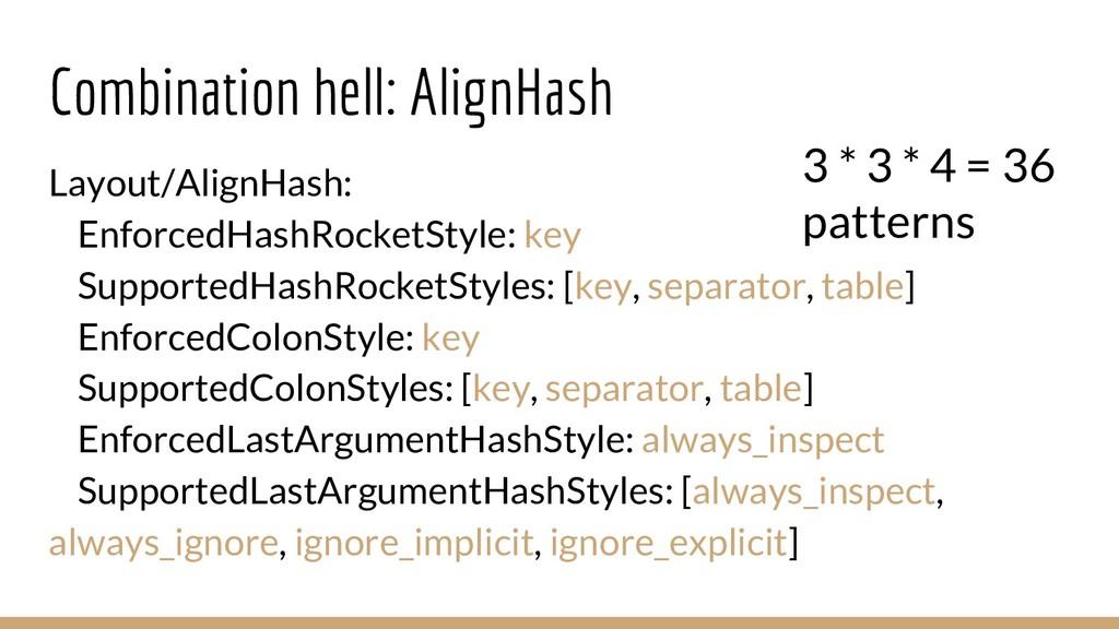 Combination hell: AlignHash Layout/AlignHash: E...