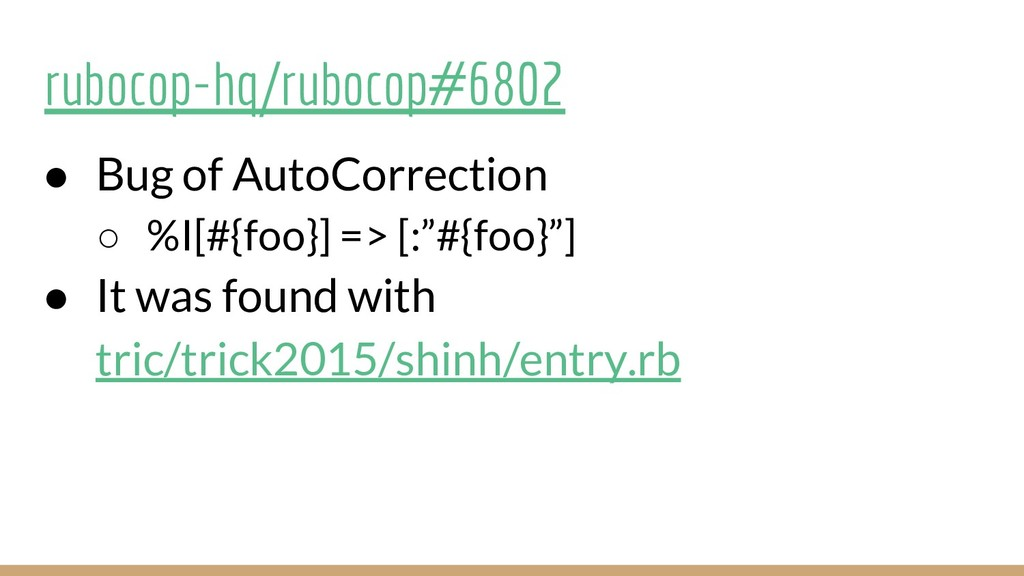 rubocop-hq/rubocop#6802 ● Bug of AutoCorrection...