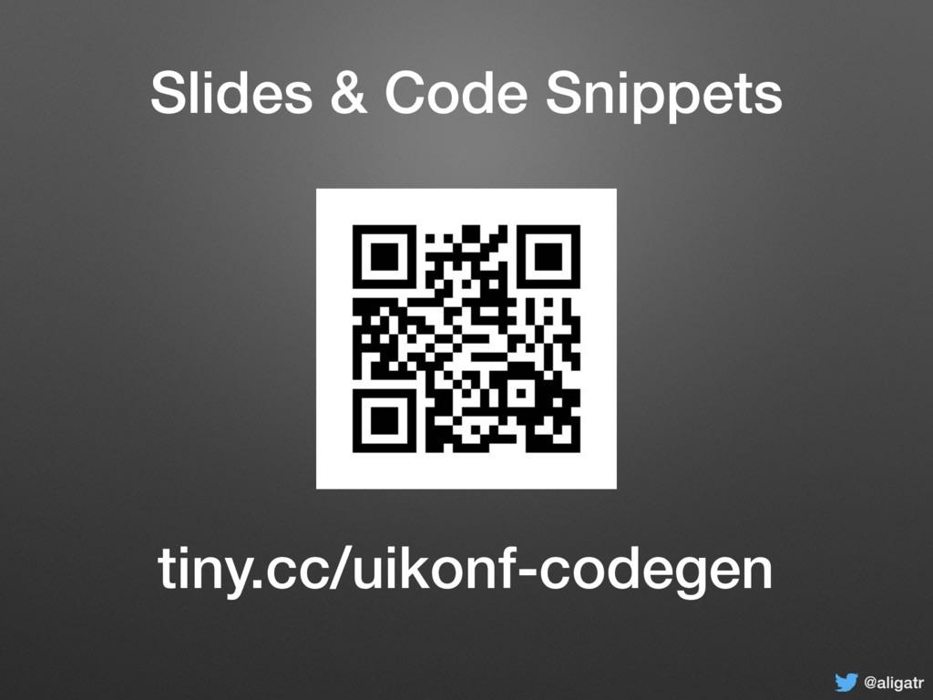 @aligatr Slides & Code Snippets @aligatr tiny.c...
