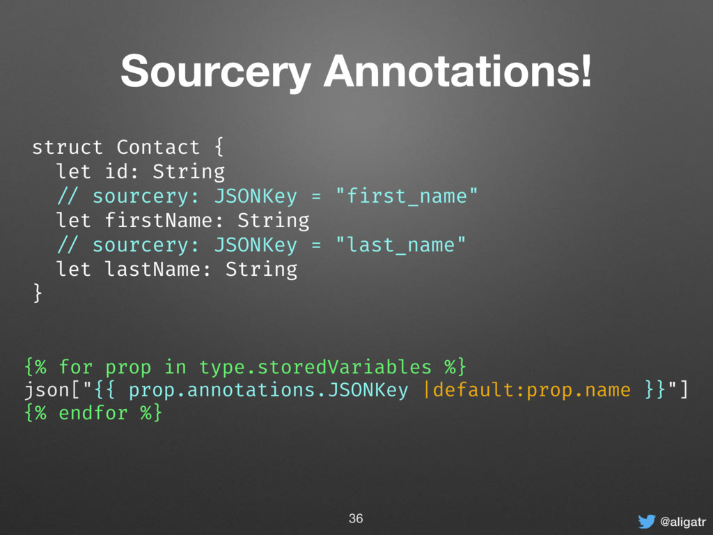 @aligatr Sourcery Annotations! struct Contact {...