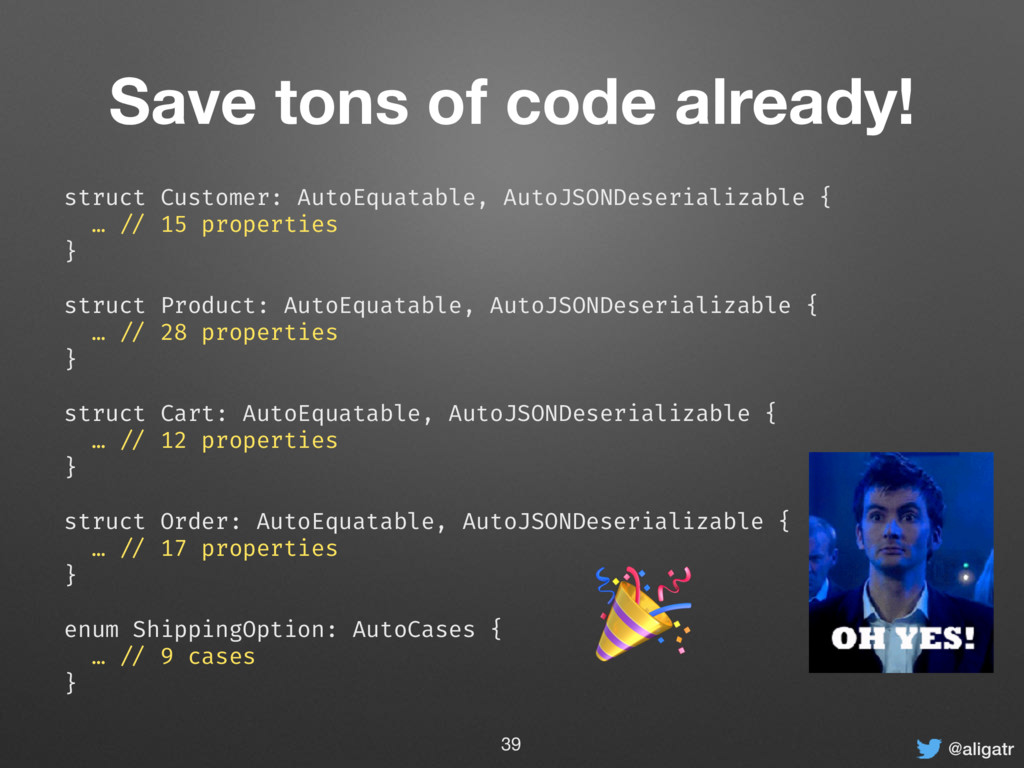 @aligatr Save tons of code already! struct Cust...