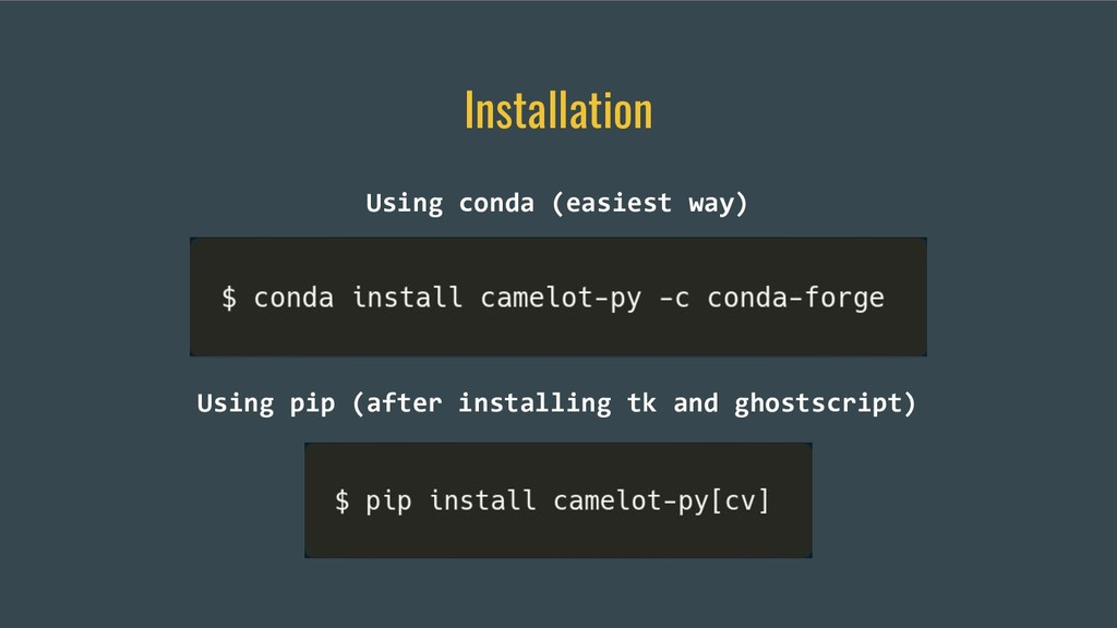 Installation Using conda (easiest way) Using pi...