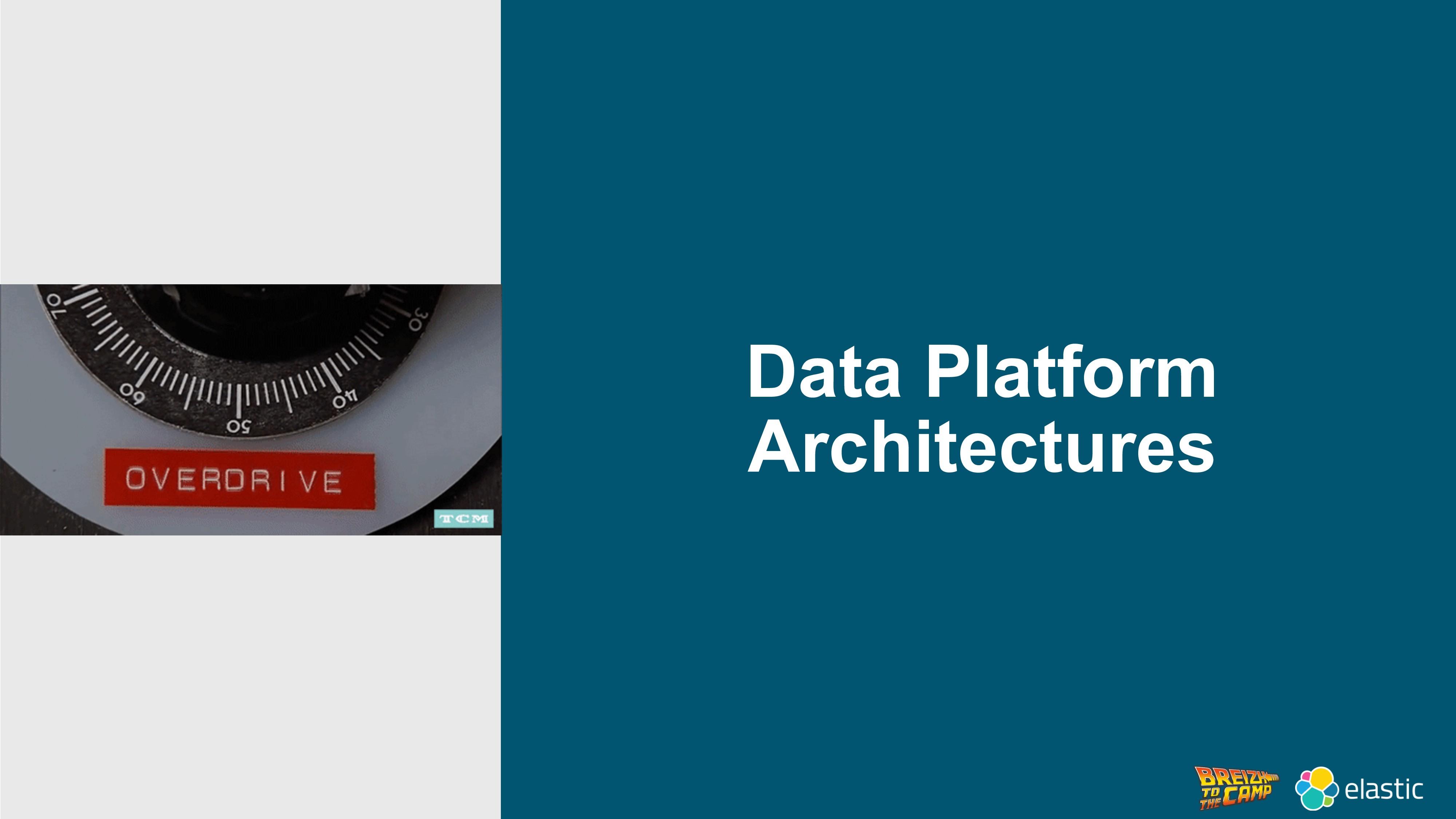 Data Platform Architectures