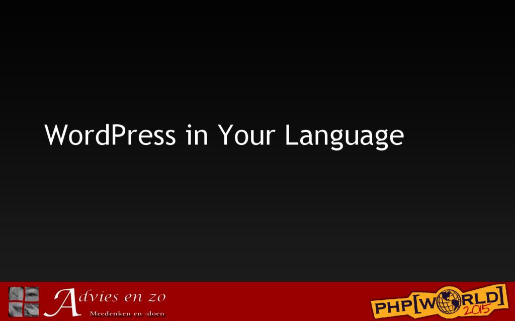 WordPress in Your Language