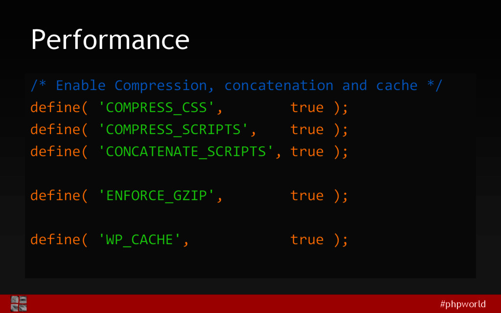 #phpworld Performance /* Enable Compression, co...
