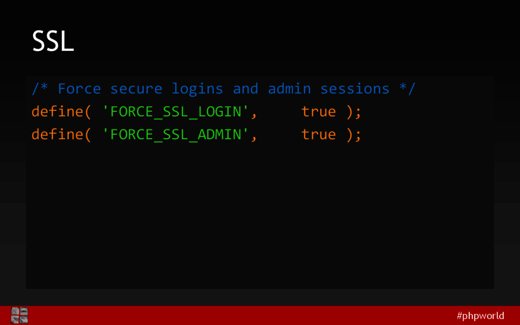 #phpworld SSL /* Force secure logins and admin ...