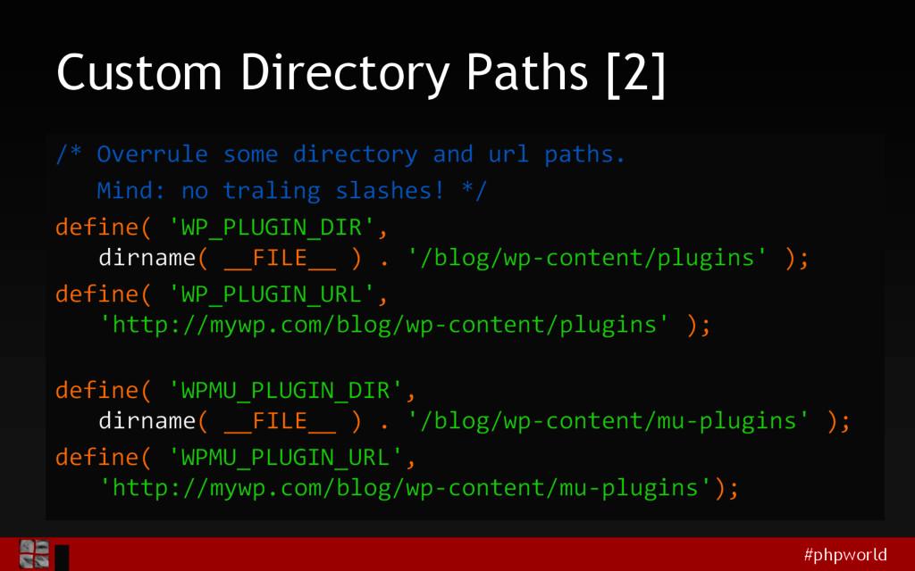 #phpworld Custom Directory Paths [2] /* Overrul...