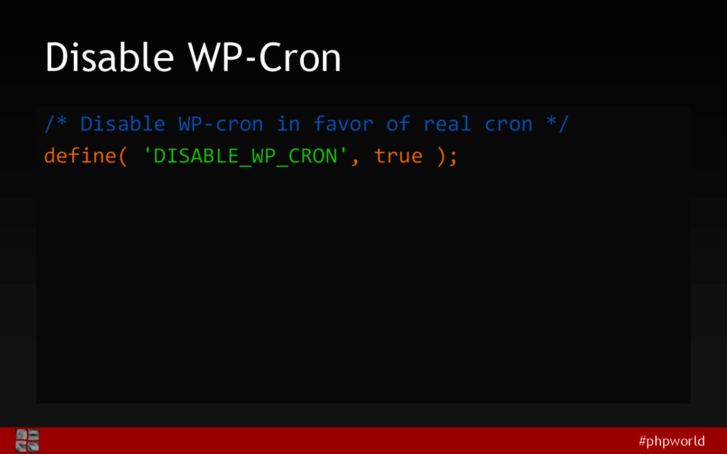 #phpworld Disable WP-Cron /* Disable WP-cron in...